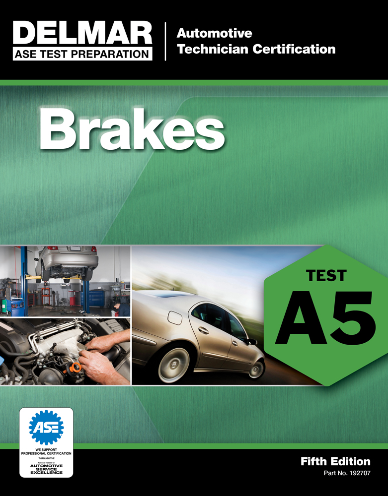 ASE Test Preparation - A5 Brakes - 9781111127077