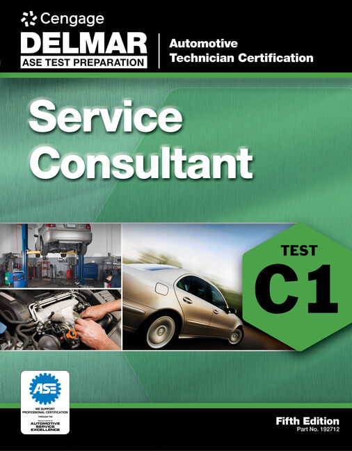 ASE Test Preparation - C1 Service Consultant - 9781111127121