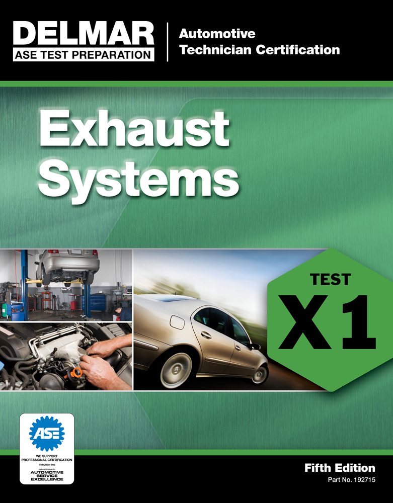 ASE Test Preparation - X1 Exhaust Systems - 9781111127152