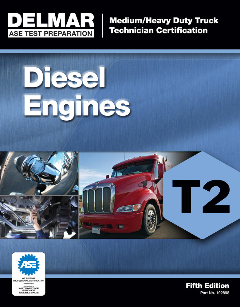 ASE Test Preparation - T2 Diesel Engines - 9781111128982