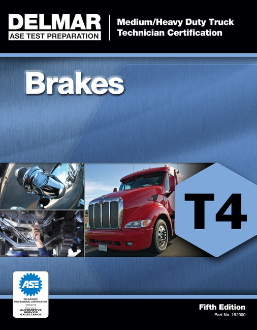 ASE Test Preparation - T4 Brakes - 9781111129002