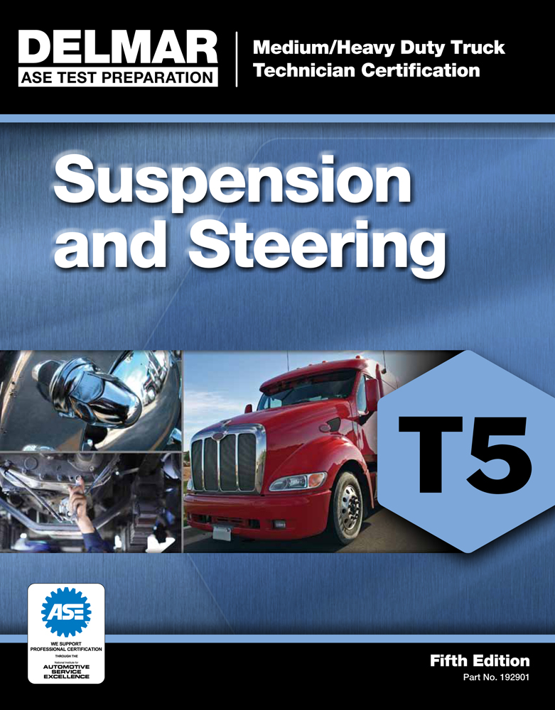 ASE Test Preparation - T5 Suspension and Steering - 9781111129019