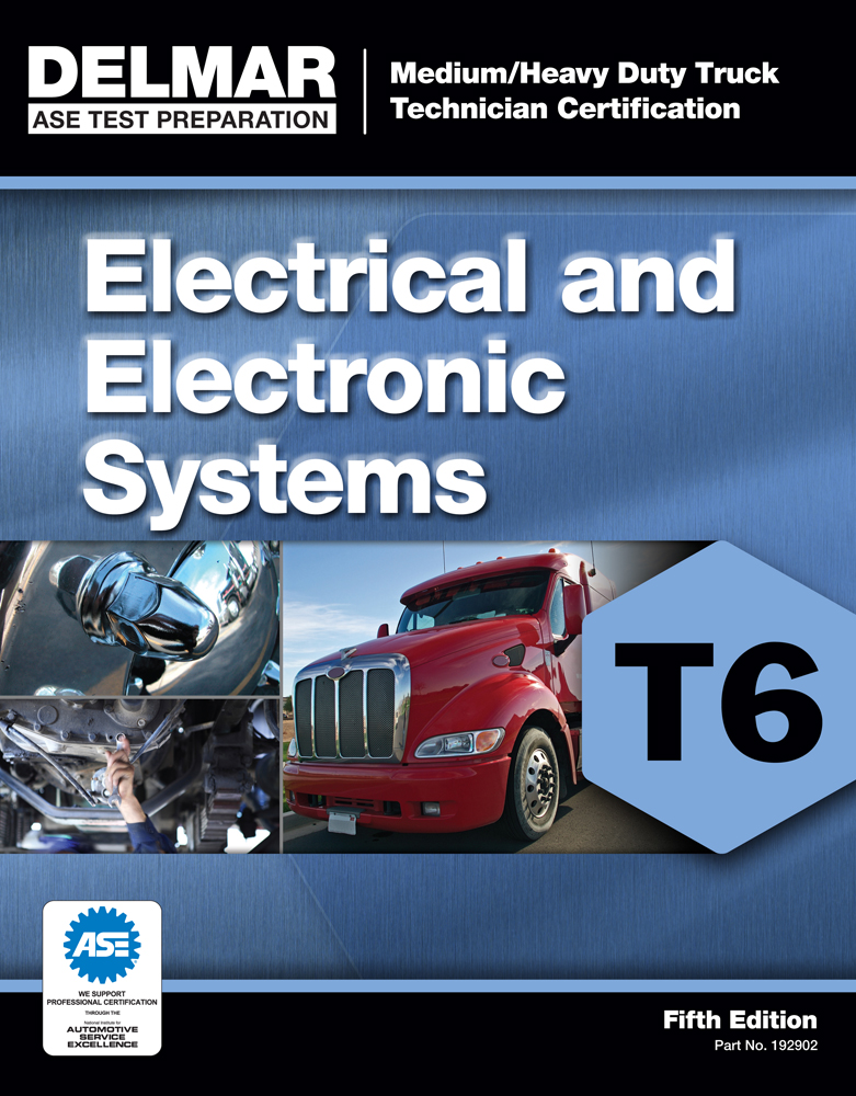ASE Test Preparation - T6 Electrical and Electronic System - 9781111129026