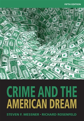 Crime and the American Dream - 9781111346966