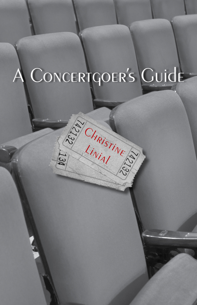 A Concertgoers Guide - 9781111347529