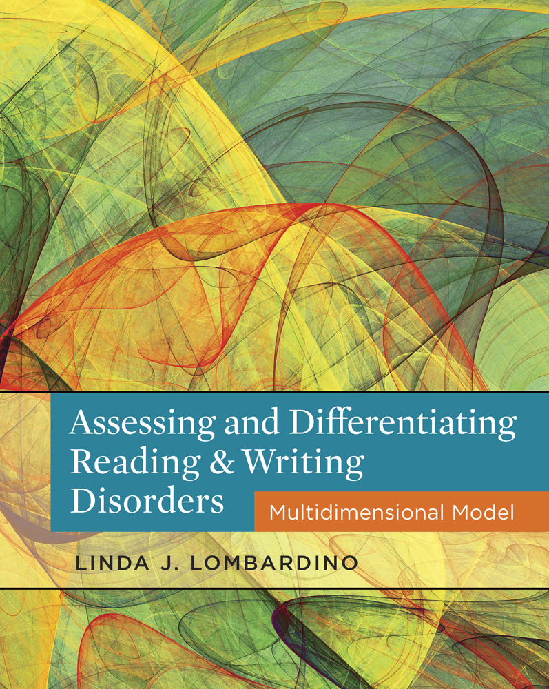 Assessing and Differentiating Reading and Writing Disorders: Multidimensional Model - 9781111539894