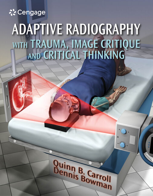 Adaptive Radiography with Trauma, Image Critique and Critical Thinking - 9781111541200