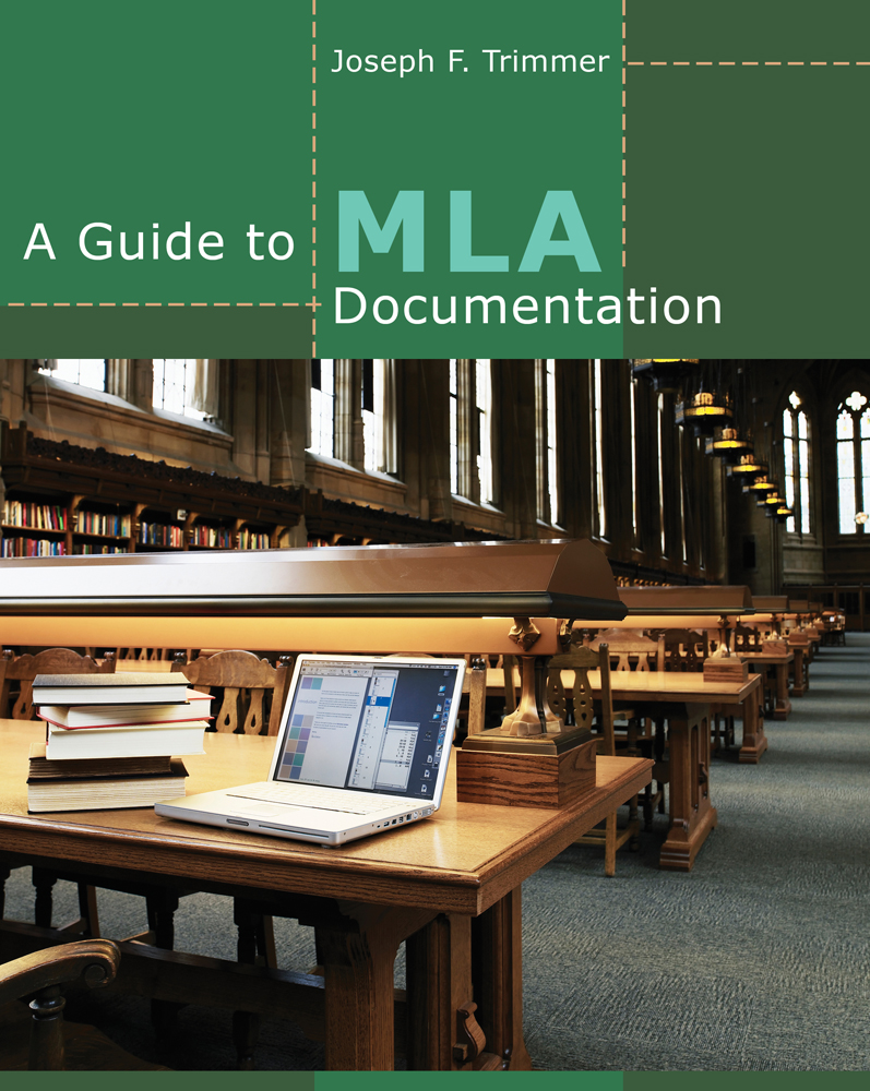 A Guide to MLA Documentation - 9781111837075