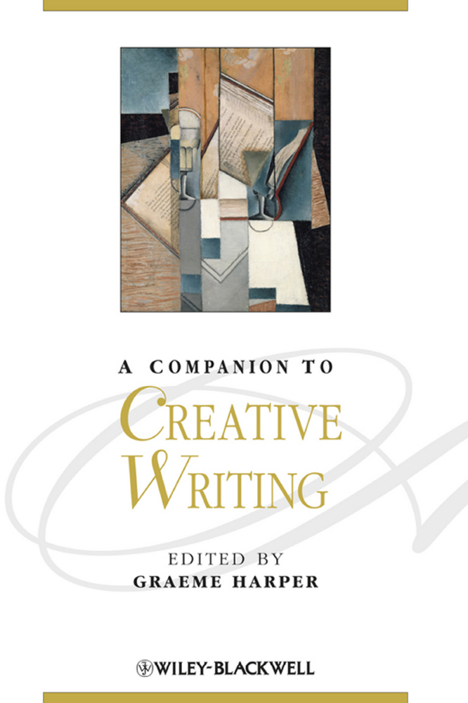 A Companion to Creative Writing - 9781118325773