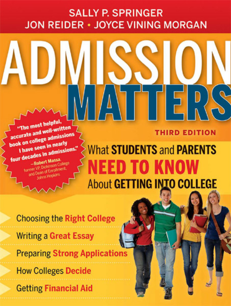 Admission Matters: What Students and Parents Need to Know About Getting into College - 9781118634547