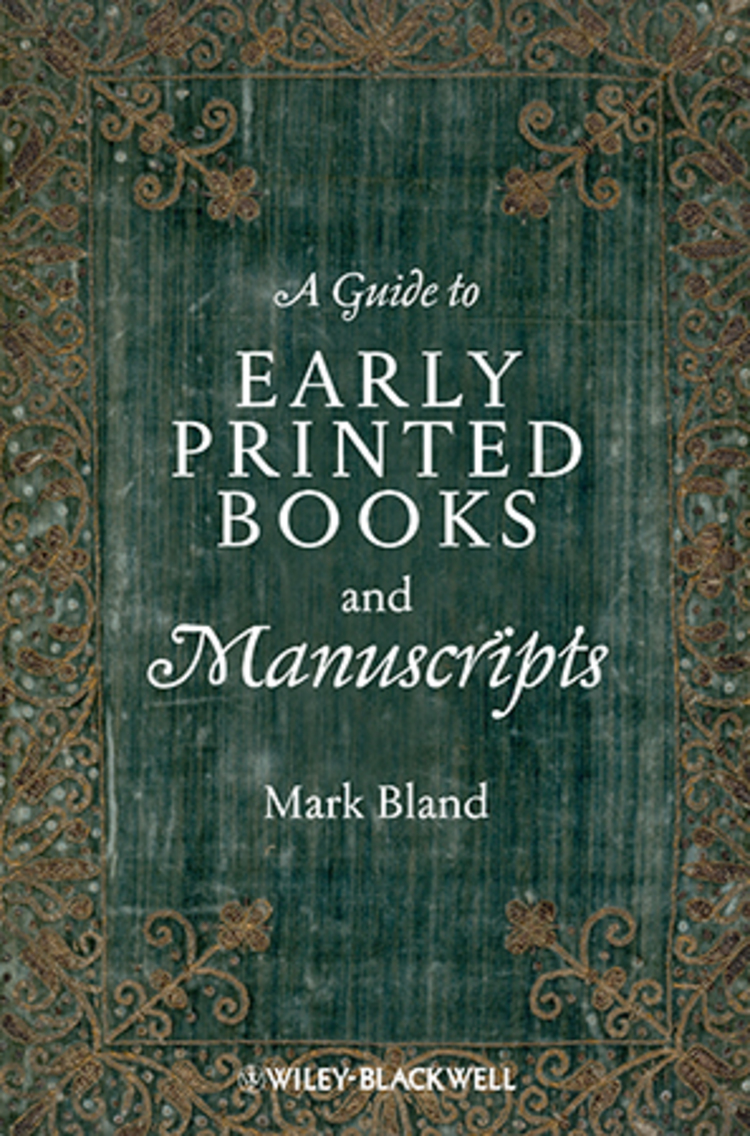 A Guide to Early Printed Books and Manuscripts - 9781118653999