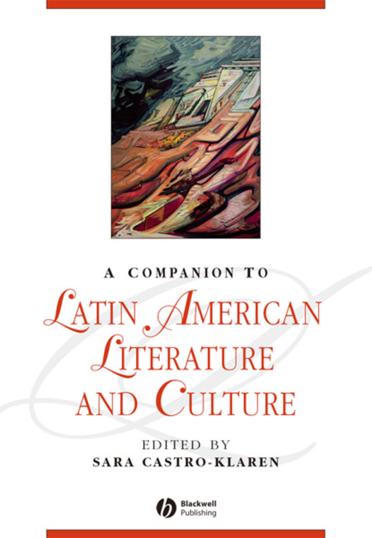 A Companion to Latin American Literature and Culture - 9781118661352