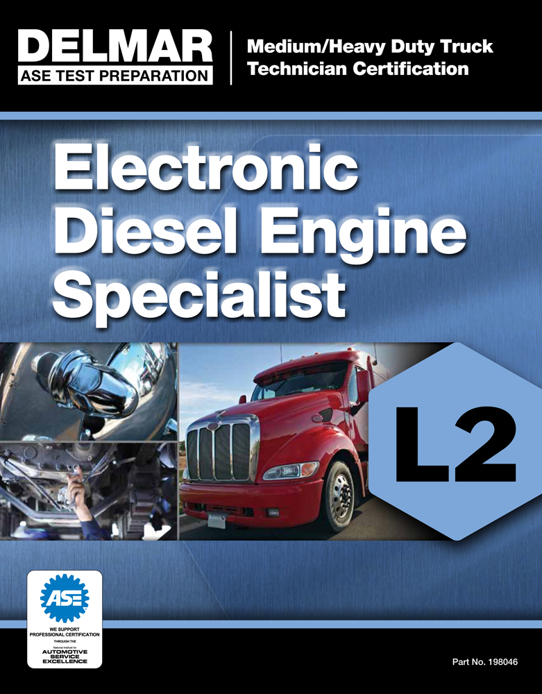 ASE Test Preparation Manual -  Electronic Diesel Engine Diagnosis Specialist (L2) - 9781133280460