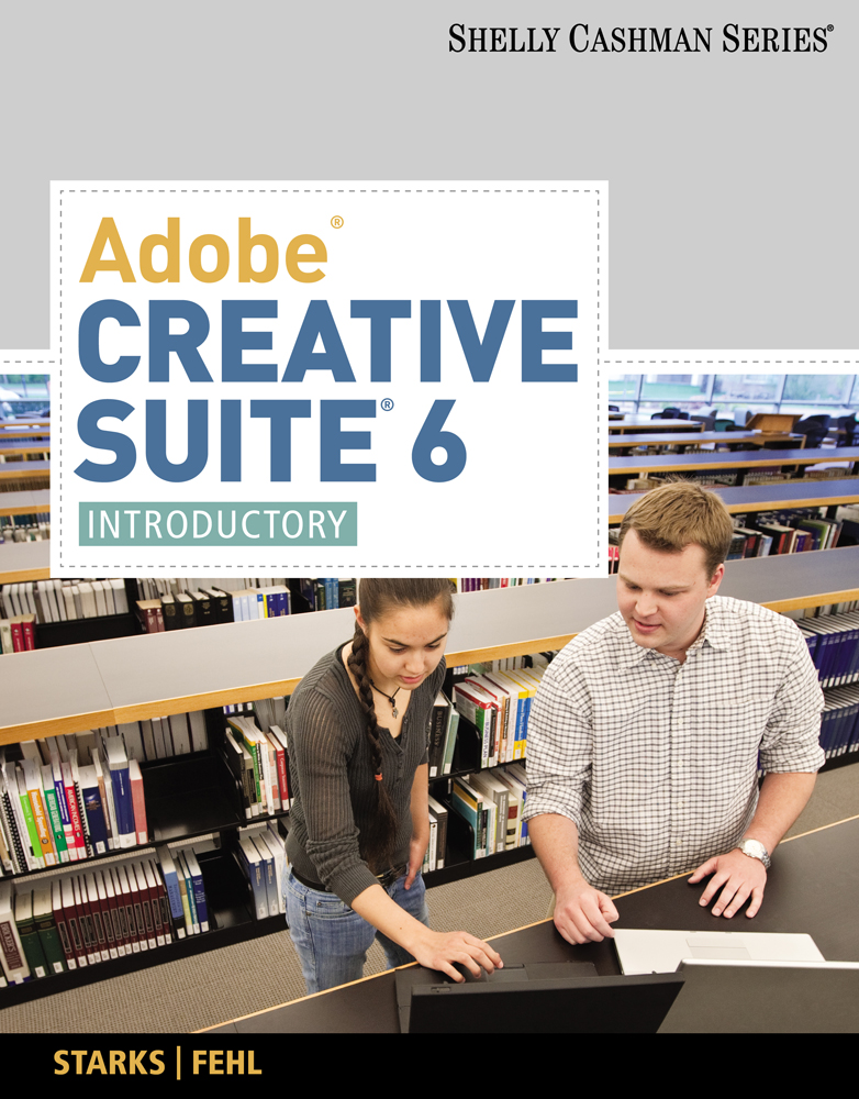 Adobe Creative Suite 6: Introductory - 9781133961819