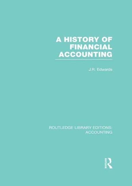 A History of Financial Accounting - 9781134678815