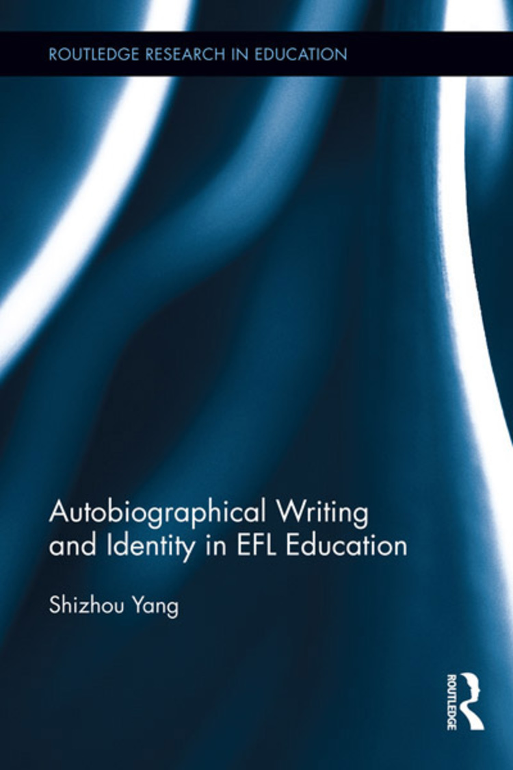 Autobiographical Writing and Identity in EFL Education - 9781135076115