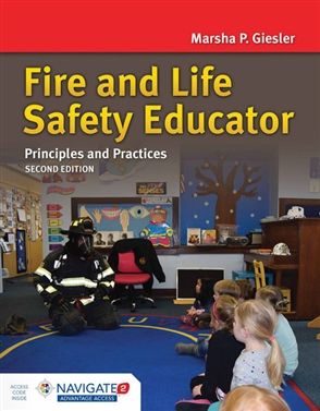 Fire and Life Safety Educator: Principles and Practice (Includes Navigate 2 Advantage Access) - 9781284041972