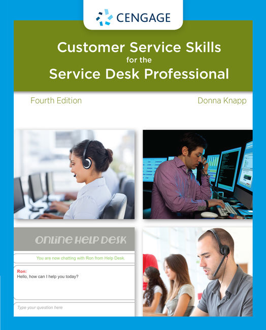 A Guide to Customer Service Skills for the Service Desk Professional - 9781285063584