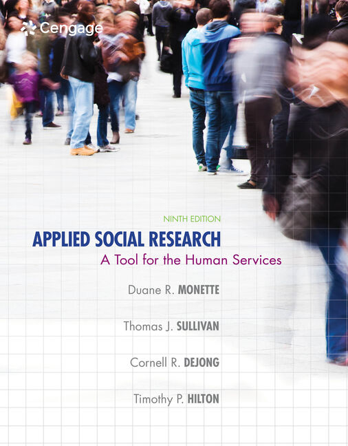 Applied Social Research: A Tool for the Human Services - 9781285075518