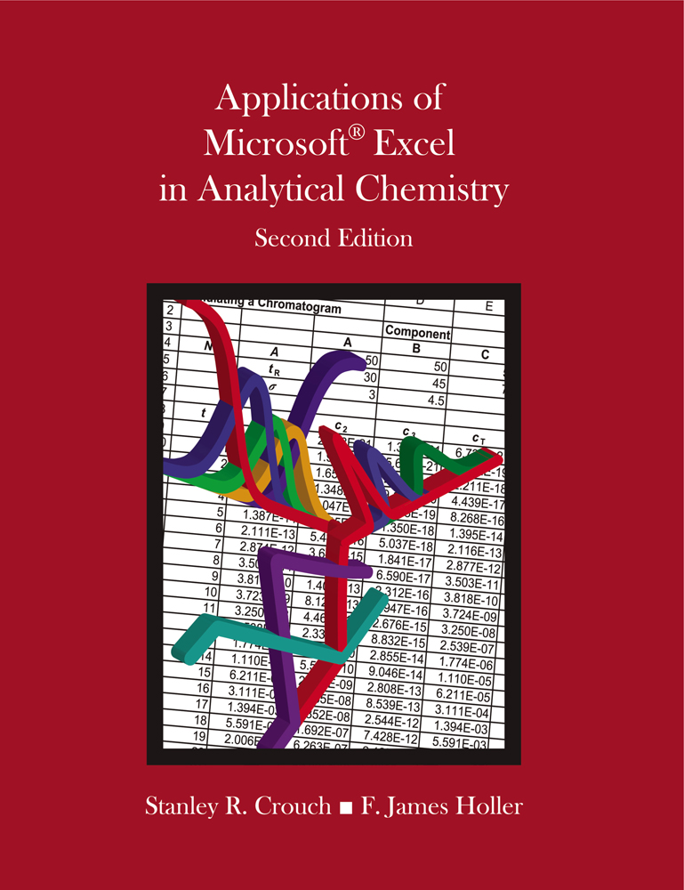 Applications of Microsoft® Excel in Analytical Chemistry - 9781285087955
