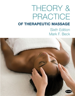 Theory & Practice of Therapeutic Massage, 6th Edition (Softcover) - 9781285187587