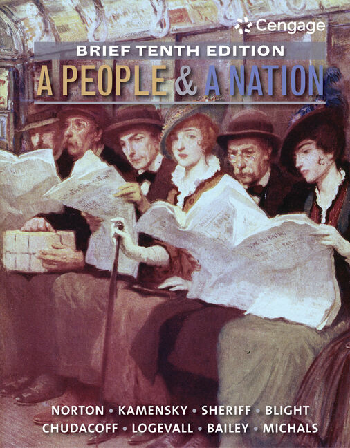 A People and a Nation: A History of the United States, Brief Edition - 9781285430843
