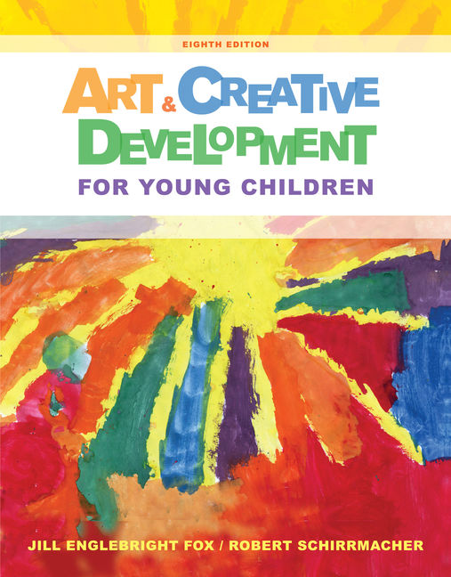 Art and Creative Development for Young Children - 9781285432380