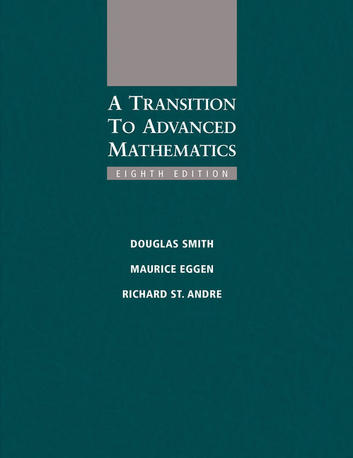 A Transition to Advanced Mathematics - 9781285463261