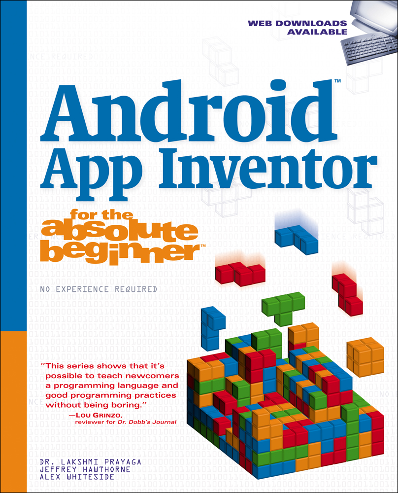 Android App Inventor for the Absolute Beginner - 9781285733333