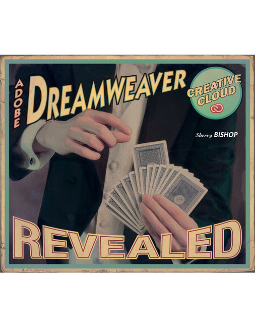 Adobe® Dreamweaver® Creative Cloud Revealed - 9781305118713
