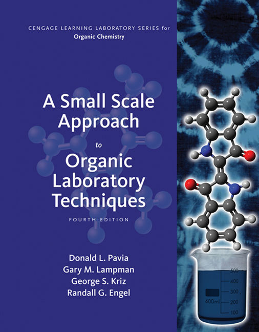 A Small Scale Approach to Organic Laboratory Techniques - 9781305253926