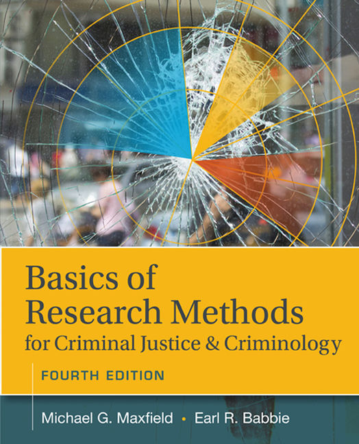 Basics of Research Methods for Criminal Justice and Criminology - 9781305261105