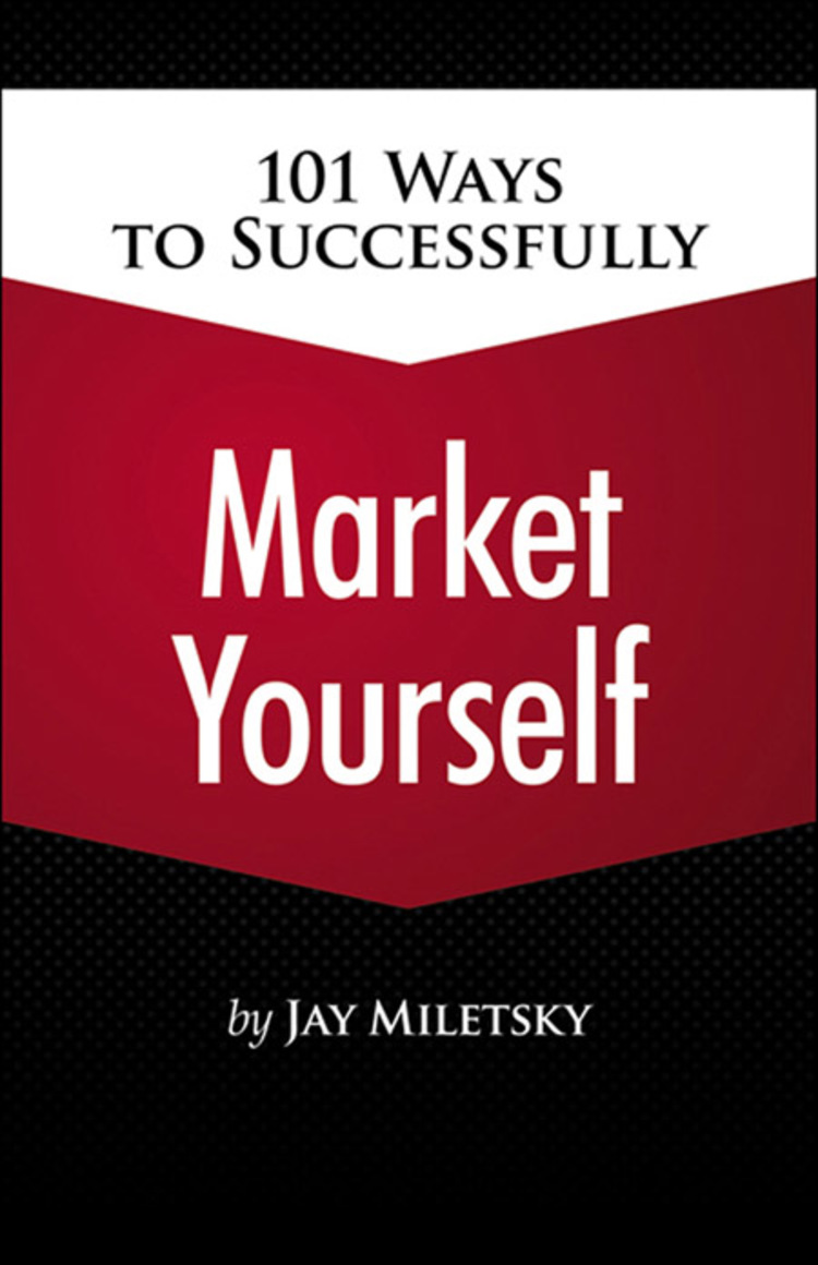 101 Ways to Successfully Market Yourself - 9781305486478