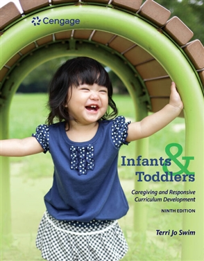 Infants, Toddlers, and Caregivers: Caregiving and Responsive Curriculum Development - 9781305501010
