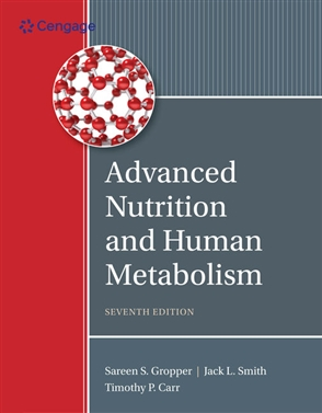 Advanced Nutrition and Human Metabolism - 9781305627857