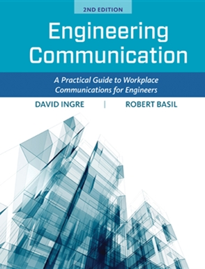 Engineering Communication: A Practical Guide to Workplace Communications for Engineers - 9781305635104