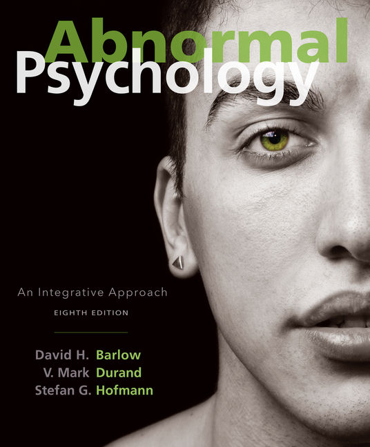 Abnormal Psychology: An Integrative Approach - 9781305950443
