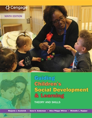 Guiding Children's Social Development and Learning: Theory and Skills - 9781305960756