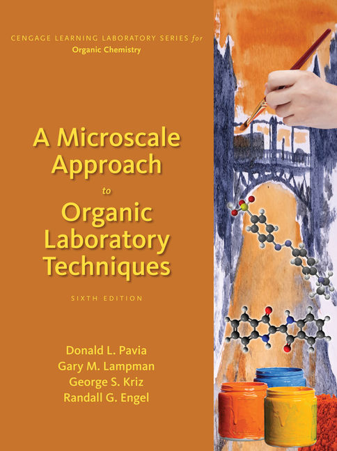A Microscale Approach to Organic Laboratory Techniques - 9781305968349