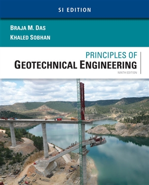 Principles of Geotechnical Engineering, SI Edition - 9781305970953