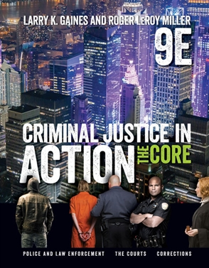 Criminal Justice in Action - Buy Textbook | Larry Gaines