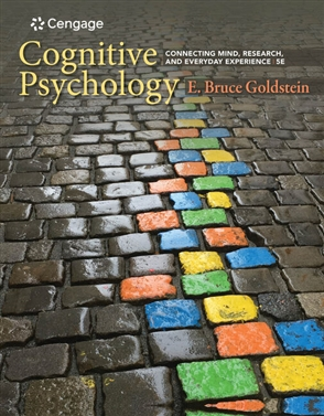 Cognitive Psychology: Connecting Mind, Research, and Everyday Experience - 9781337408271