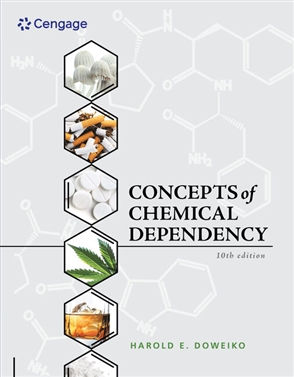 Concepts of Chemical Dependency - 9781337563451