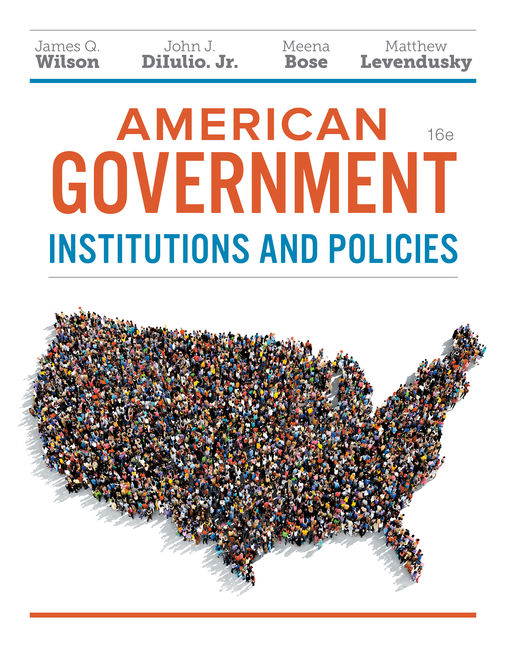 American Government: Institutions and Policies - 9781337568395