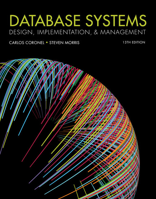 database systems design implementation and management 11th edition pdf  Database Systems - Buy Textbook | Carlos Coronel | 9781337627900 ...