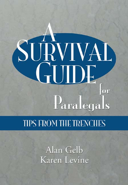 A Survival Guide for Paralegals: Tips from the Trenches - 9781401814335