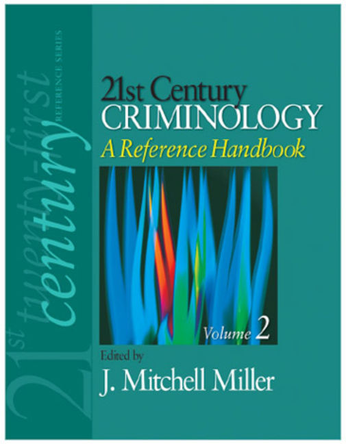 21st Century Criminology: A Reference Handbook - 9781412971997
