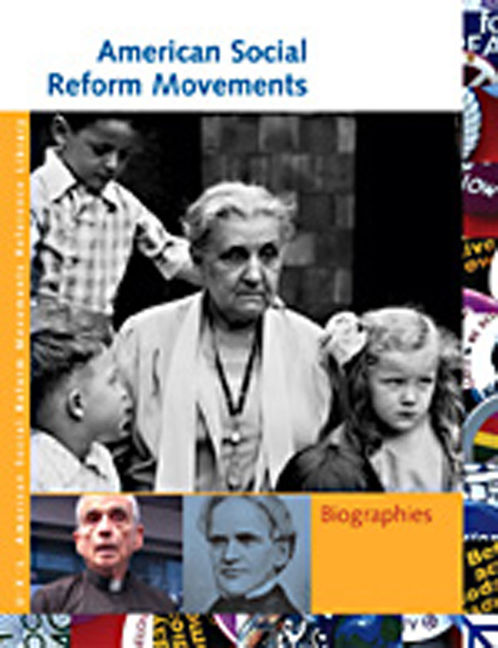 American Social Reform Movements: Biographies - 9781414402185