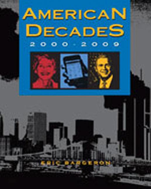 American Decades: 2000-2009 - 9781414437095
