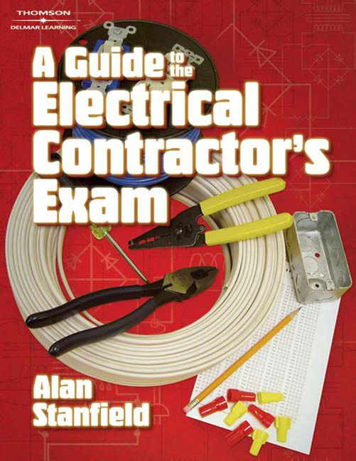 A Guide to the Electrical Contractor's Exam - 9781418064105
